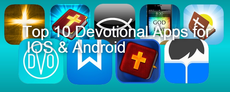 Top 10 Devotional Apps for IOS & Android